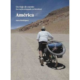 América «Un viaje de cuento. La vuelta al mundo en bicicleta»